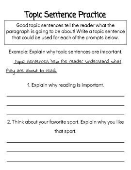 Topic Sentence, Supporting Sentence, and Concluding Sentence Practice