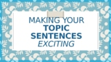 Topic Sentences PowerPoint