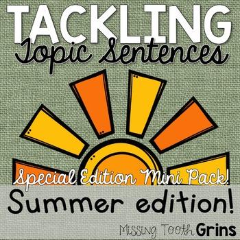 Topic Sentences (Summer Edition)