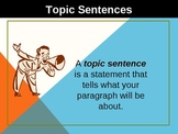 Topic Sentences- Time to begin!