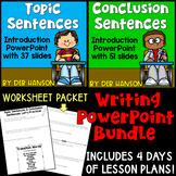 Topic Sentences and Conclusion Sentences