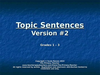 Topic Sentences on Power Point: Version #2