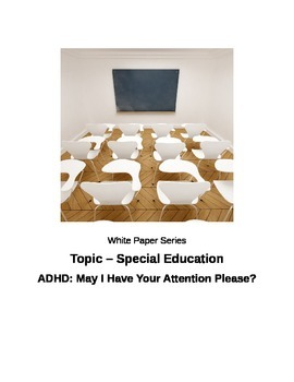 "ADHD: ""May I Have Your Attention Please?"""
