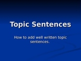 Topic, Supporting, and Concluding Sentences PowerPoint wit