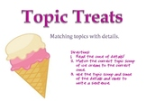 Topic Treats- Topics and Details
