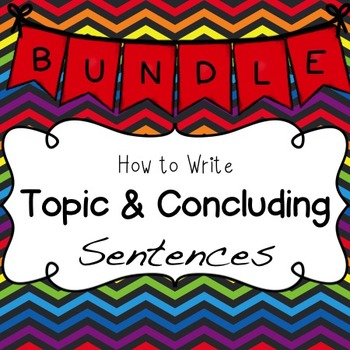 Topic and Concluding Sentences