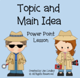 Topic and Main Idea Power Point