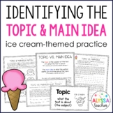 Identifying the Topic and Main Idea