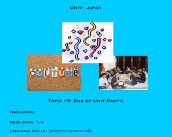 Topics 15, 16, 17, Party, Review, Assessment, & Appendices (Japanese Culture)
