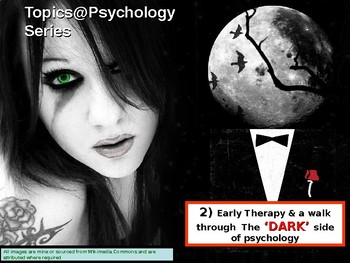 Topics@Psychology 2: Psychology's dark past..The history of therapy