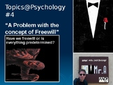 Topics@Psychology #4: A Problem with the Concept of Freewill
