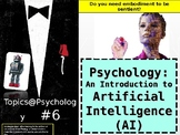 Topics@Psychology#6: Psychology and Artificial Intelligence (AI)