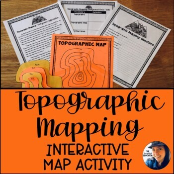 Topographic Mapping: An Interactive Map Activity