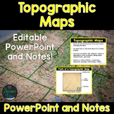 Topographic Maps - PowerPoint and Notes