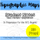 Topographic Maps - Student Notes and Review Questions *NEW*