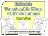 Topographic Maps Worksheets *EDITABLE BUNDLE*