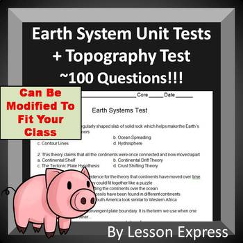 Two Earth System Tests + Study Guide and Topography Test