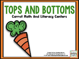 Tops and Bottoms: Carrot Math and Literacy Centers