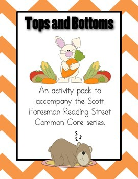 Tops and Bottoms Activity Pack to accompany Scott Foresman Reading Street CC