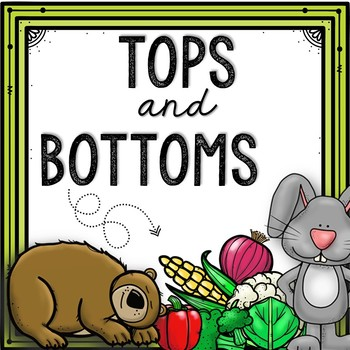 Tops and Bottoms Activity Packet