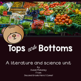 Tops and Bottoms-An Integrated Reading, Writing and Science Unit
