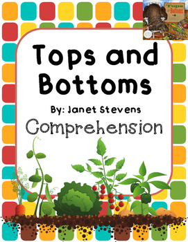 Tops and Bottoms Comprehension Packet