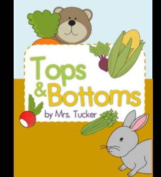 Tops and Bottoms Exemplar Activities