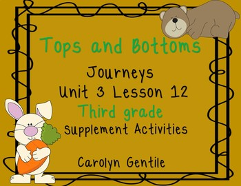 Tops and Bottoms Journeys Unit 3 Lesson 12 Third Grade Sup. Act.