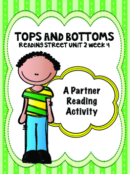 Tops and Bottoms Reading Street 3rd Grade Unit 2 centers group work assessment