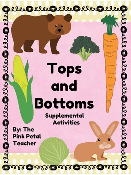 Phonics, Comprehension, Writing - Tops and Bottoms-Scott Foresman