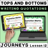 Tops and Bottoms: WRITING QUOTATIONS Boom Cards Journeys Third Grade Lesson 12