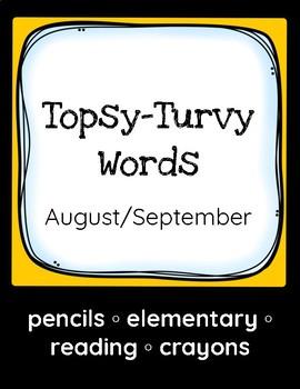 Topsy-Turvy Words: Aug/Sept