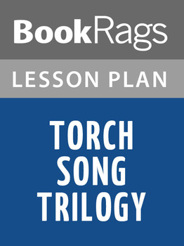 Torch Song Trilogy Lesson Plans