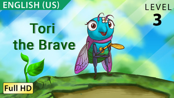 Tori, the Brave: Learn English (US) with subtitles - Story for Children
