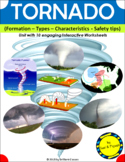 Tornado : Formation - Types - Characteristics - Safety tips-Unit with Worksheets