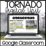 Tornado Research Digital Unit for Google Classroom
