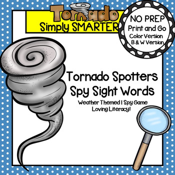 Tornado Spotters Spy Sight Words:  NO PREP Weather Themed I Spy Game
