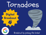 Tornadoes - Digital Breakout! (Distance Learning, Google C