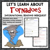 Tornadoes Internet Webquest Reading Research Activity Common Core