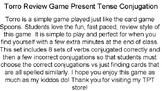 Torro Review Game - Present Tense Conjugation