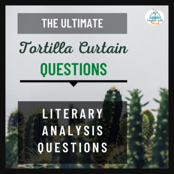 Tortilla Curtain Discussion Questions