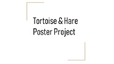 Tortoise & Hare Poster Project PowerPoint