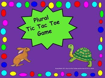 Tortoise and Hare Plural Tic, Tac, Toe