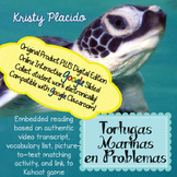 Tortugas Marinas/Sea Turtles Authentic Reading + ONLINE INTERACTIVE ACTIVITIES