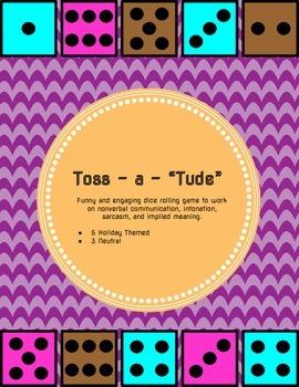 """Toss-a-""""Tude"""""""