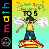 Compose Numbers to 5 Toss Activities