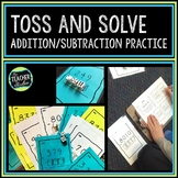 Toss and Solve Addition and Subtraction Practice Task Cards