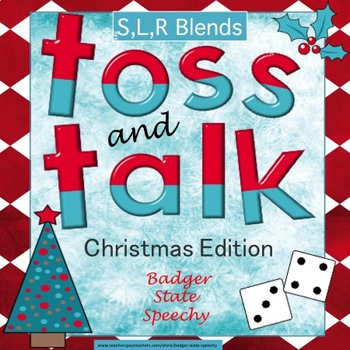 Toss and Talk:  No Prep Dice Games for Christmas! (R,L,S Blends)