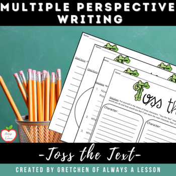 Toss the Text: Write from Multiple Perspectives of Characters