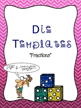 Tossing The Die--Fractions